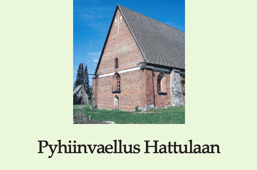 Pyhiinvaellus Hattulaan – Pilgrimage