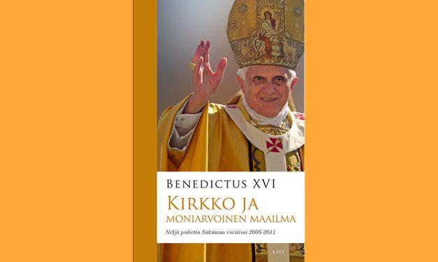 Benedictus XVI: Kirkko ja moniarvoinen maailma
