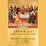 Book review: Jesus and the Jewish roots of the Eucharist